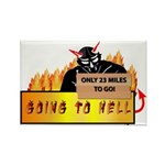 Going to Hell? Rectangle Magnet (100 pack)