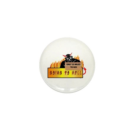 Going to Hell? Mini Button (100 pack)