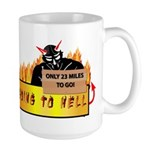 Going to Hell? Large Mug