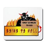 Going to Hell? Mousepad