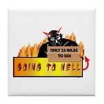 Going to Hell? Tile Coaster