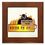 Going to Hell? Framed Tile