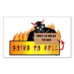 Going to Hell? Sticker (Rectangle)