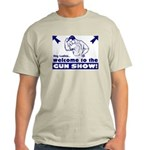 WELCOME TO THE GUN SHOW! light Tee
