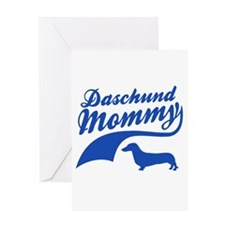 Daschund Mommy Greeting Card