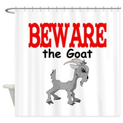 Beware the GOAT Shower Curtain