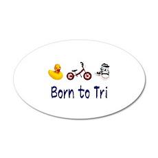 Born to Tri 38.5 x 24.5 Oval Wall Peel