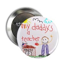 "Daddy Teacher 2.25"" Button (10 pack)"