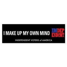I Make Up My Own Mind Bumper Bumper Sticker
