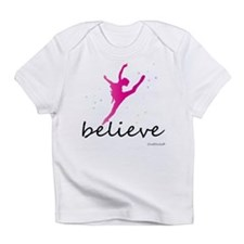 Believe (ballet) Infant T-Shirt