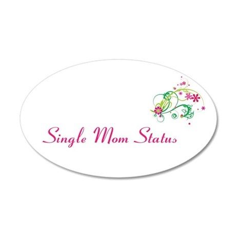 Single Mom Gear 22x14 Oval Wall Peel