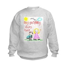 Hairstylist Mommy Sweatshirt