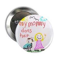 "Hairstylist Mommy 2.25"" Button (100 pack)"