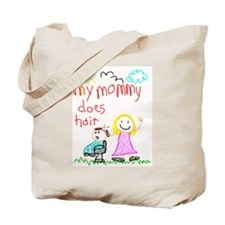 Hairstylist Mommy Tote Bag