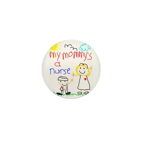 Mommy's a Nurse Mini Button (100 pack)