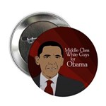 Middle Class White guys for Obama pin