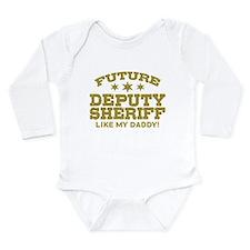 Future Deputy Sheriff Long Sleeve Infant Bodysuit
