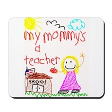 """Mommy Teacher"" Series Mousepad"