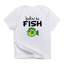 Born to Fish Infant T-Shirt