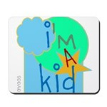 OYOOS i'm a kid design Mousepad