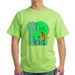 OYOOS i'm a kid design Green T-Shirt
