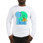 OYOOS i'm a kid design Long Sleeve T-Shirt