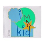 OYOOS i'm a kid design Throw Blanket
