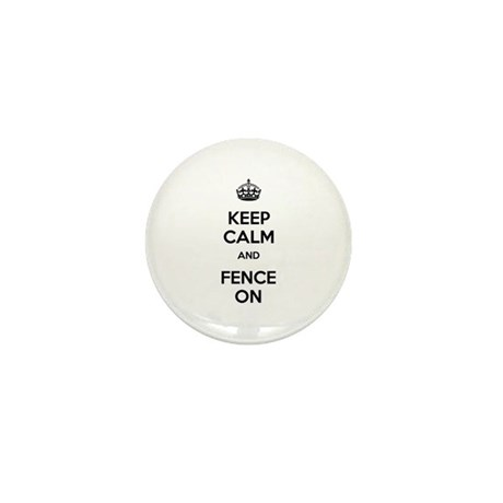 Keep Calm and Fence On Mini Button (100 pack)