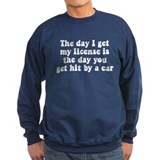 The day I get my license Jumper Sweater