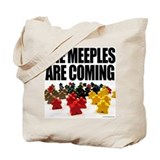 Meeples are Coming Tote Bag