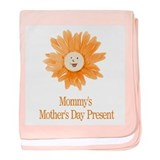 Mommy's Mothers Day Present baby blanket