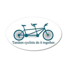Tandem Cyclists Do It Together 38.5 x 24.5 Oval Wa