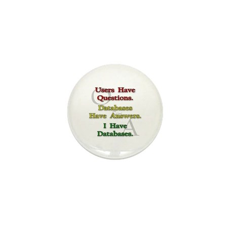 """""""I Have Databases"""" Mini Button (10 pack)"""