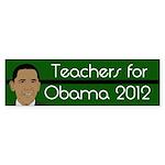 Teachers for Obama 2012 bumper sticker