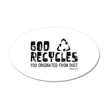 God Recycles 22x14 Oval Wall Peel