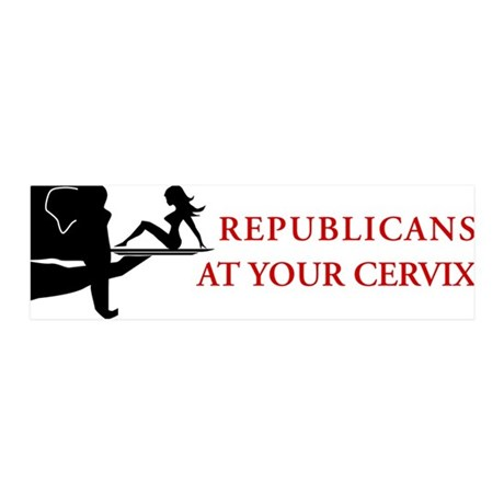 Republicans at Your Cervix 42x14 Wall Peel