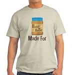 Couples Peanut Butter Made For Light T-Shirt