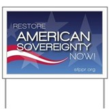 Restore American Sovereignty Yard Sign