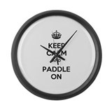 Keep Calm and Paddle On Large Wall Clock