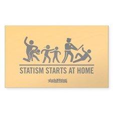 Statism Starts at Home Decal