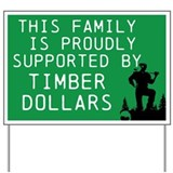 Logging Yard Signs
