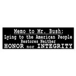 Memo to Bush Bumper Sticker