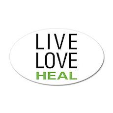 Live Love Heal 22x14 Oval Wall Peel