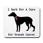 Greyhound Personalizable I Bark For A Cure Mousepa