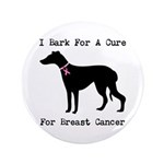 Greyhound Personalizable I Bark For A Cure 3.5