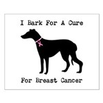 Greyhound Personalizable I Bark For A Cure Small P