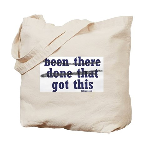 Been There Done That Got This Tote Bag