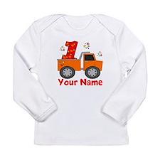 1st Birthday Dump Truck Long Sleeve Infant T-Shirt