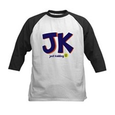 Just Kidding Tee