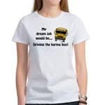 Karma Bus Women's T-Shirt